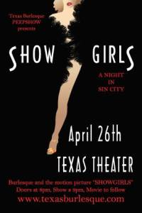 "Spectacular burlesque show followed by a full movie screening of ""Showgirls""!"